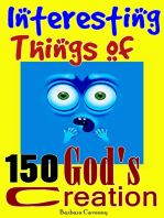 150 Interesting Things of God's Creation