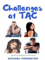 Challenges at TAC
