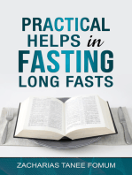 Practical Helps in Fasting Long Fasts