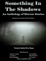 Something in the Shadows An Anthology of Horror Stories
