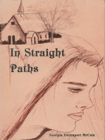 In Straight Paths