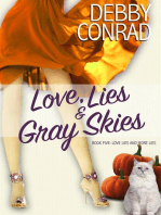 Love, Lies and Gray Skies