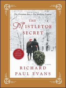 The Mistletoe Secret: A Novel