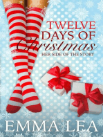 Twelve days of Christmas - Her Side of the Story