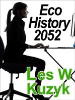 Eco History Exam 2052