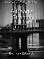 A Heart's Strength