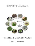 Growing Marijuana: The Home Grower's Guide
