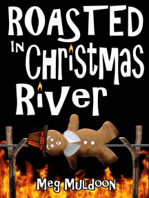 Roasted in Christmas River: A Christmas Cozy Mystery: Christmas Cozy Mystery Series