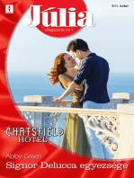 Júlia 611. - Signor Delucca egyezsége (Chatsfield Hotel 10.)