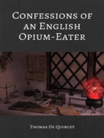 Confessions of an English Opium Eater (Illustrated)