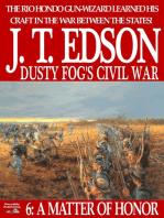 Dusty Fog's Civil War 6