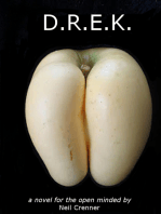 D.R.E.K. A Novel for the Open Minded
