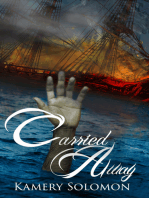 Carried Away (The Swept Away Saga, Book Two)