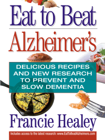 Eat to Beat Alzheimer's: Delicious Recipes and New Research to Prevent and Slow Dementia