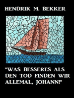 """""""Was Besseres als den Tod finden wir allemal, Johann!"""""""