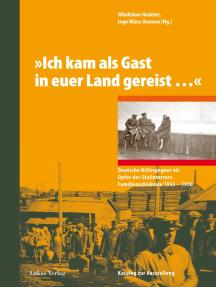 'Ich kam als Gast in euer Land gereist…': Deutsche Hitlergegner als Opfer des Stalinterrors. Familienschicksale 1933–1956