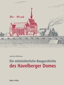 Die mittelalterliche Baugeschichte des Havelberger Domes