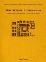 Studien zur Geschichte, Kunst und Kultur der Zisterzienser / Benediktiner, Zisterzienser