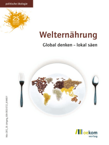 Welternährung: Global denken – lokal säen