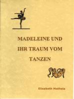 Madeleine und ihr Traum vom Tanzen Schreibschrift