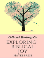 Collected Writings On ... Exploring Biblical Joy