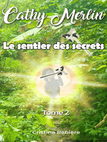 Cathy Merlin: 2. Le sentier des secrets