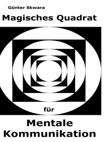 Mentale Kommunikation: Magisches Quadrat