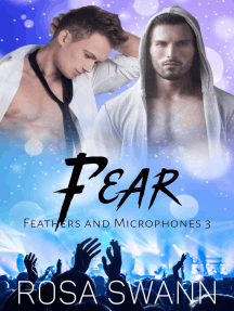 Fear: Feathers and Microphones, #3