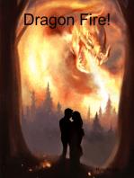 Dragon Fire!