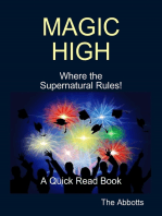 Magic High - Where the Supernatural Rules! - A Quick Read Book