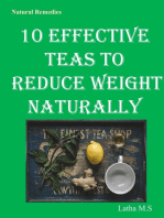 10 Effective Teas to Reduce Weight Naturally