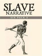 Slave Narrative Six Pack 5