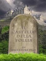 Il castello della follia