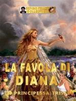 La favola di Diana - La principessa triste