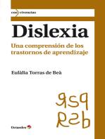 Dislexia: Una comprensión de los trastornos de aprendizaje