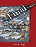 My Final Quit