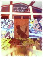 Meltdowns By Sunshine