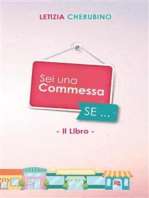 Sei Una Commessa se...