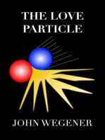 The Love Particle
