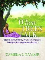 When Trees Talk