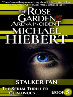 Stalker Fan (The Rose Garden Arena Incident, Book 5)