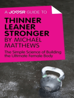 A Joosr Guide to... Thinner Leaner Stronger by Michael Matthews