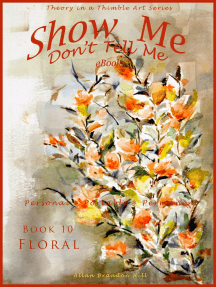 Show Me don't Tell Me ebooks: Book Ten - Flower Art