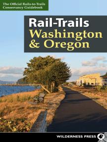 Rail-Trails Washington & Oregon