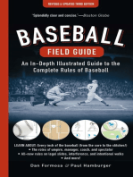Baseball Field Guide: An In-Depth Illustrated Guide to the Complete Rules of Baseball
