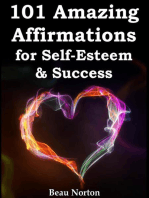 101 Amazing Affirmations for Self-Esteem & Success