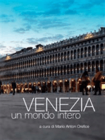 Venezia, un mondo intero