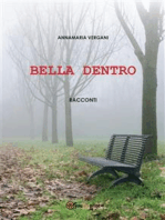 Bella dentro