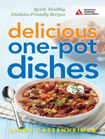 Delicious One-Pot Dishes: Quick, Healthy, Diabetes-Friendly Recipes