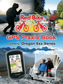 GPS Praxis Book Garmin Oregon 6xx Series: Praxis and model specific for a quick start